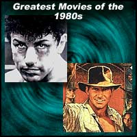 Greatest Movies of the 1980s