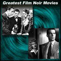 Greatest Film Noir Movies