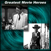 Movies heroes Atticus Finch and Will Kane