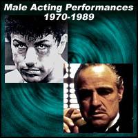Male Acting Performances 1970-1989