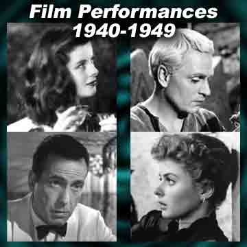 Movie acting performances for each year 1940-1949