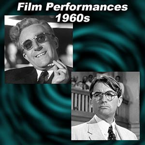Greatest Film Performances of the 1960s