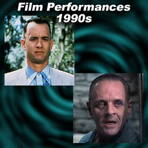 Greatest Film Performances of the 1990s
