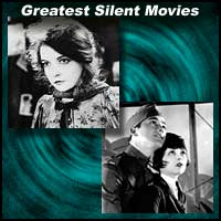 Greatest Silent Movies