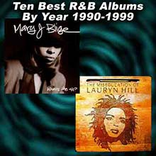 album covers for What's the 411? by Mary J. Blige and The Miseducation of Lauryn Hill