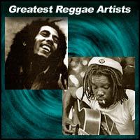 Greatest Reggae Artists