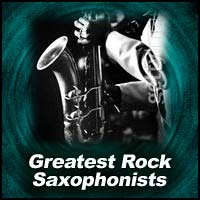 100 Greatest Rock Saxophonists