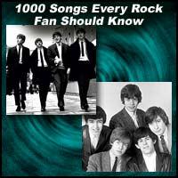 1000 Songs Every Rock Fan Should Know