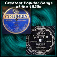 Greatest Popular Songs of the 1920s