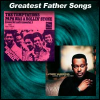 Greatest Father Songs