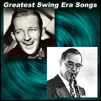 "Image showing Bing Crosby and Benny Goodman with text title ""Greatest Swing Era Songs"""