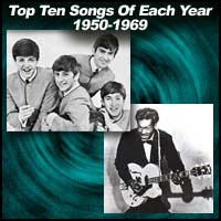 Top Ten Songs Of Each Year 1950-1969