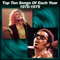 Top Ten Songs Of Each Year 1970-1979