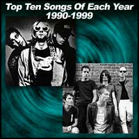 Top Ten Songs Of Each Year 1990-1999