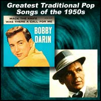 Greatest Traditional Pop Songs of the 1950s