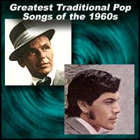 Greatest Traditional Pop Songs of the 1960s