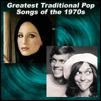Pop singers Barbra Streisand and the Carpenters