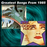 Greatest Songs From 1985
