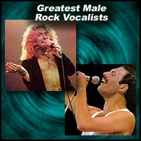 Greatest Male Rock Vocalists