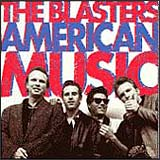 American Music - The Blasters CD