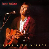 Rear View Mirror - Townes Van Zandt CD
