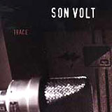 Trace - Son Volt CD