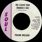 Do I Love You (Indeed I Do) by Frank Wilson record lable