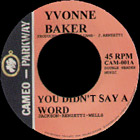 You Didn't Say a Word by Yvonne Baker record lable