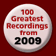 100 Greatest Recordings of 2009