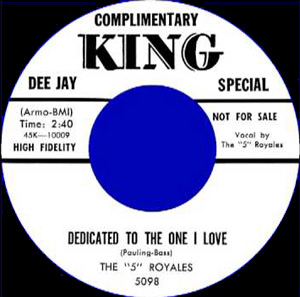 Dedicated To The One I Love 45 - The 5 Royales