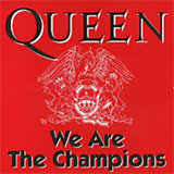 We Are the Champions - Queen single cover
