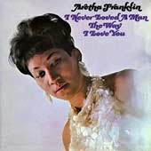 I Never Loved A Man (The Way I Love You) Aretha Franklin single cover