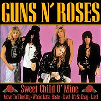 Sweet Child O' Mine by Guns N' Roses single cover